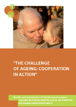 Dokumentation (EN): The Calllenge of Ageing: Cooperation in Action ©